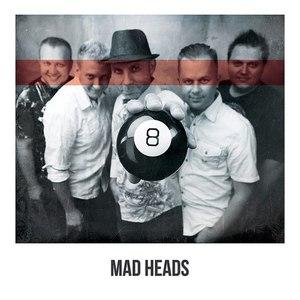 Mad Heads альбом 8