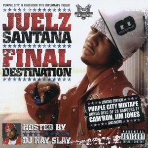 Juelz Santana альбом Final Destination