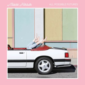 Miami Horror альбом All Possible Futures