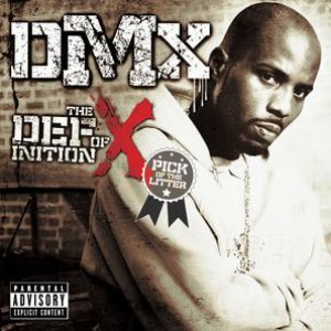 DMX альбом The Definition Of X: Pick Of The Litter