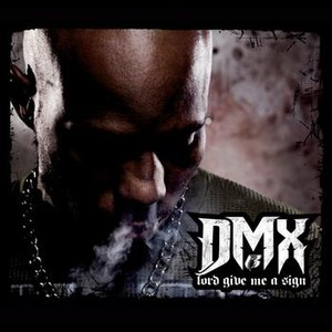 DMX альбом Lord Give Me A Sign