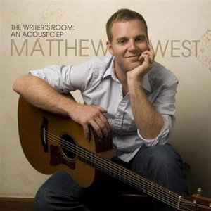 Matthew West альбом The Writer's Room: An Acoustic EP