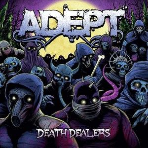 Adept альбом Death Dealers