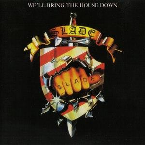 Slade альбом We'll Bring the House Down