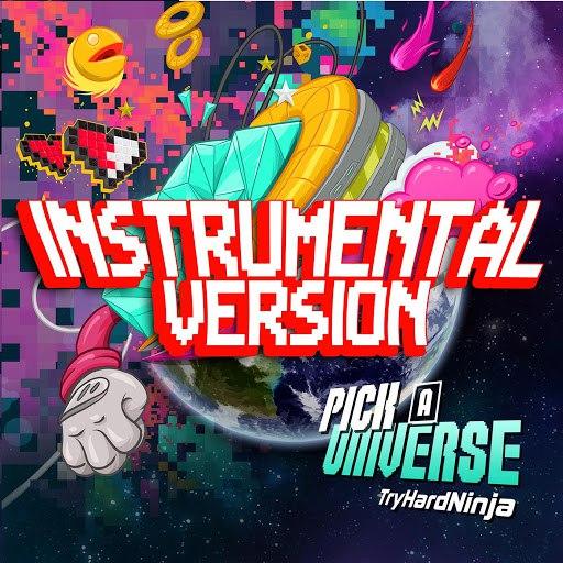 TryHardNinja альбом Pick a Universe (Instrumental Version)