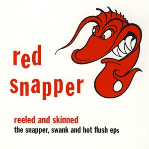 RED SNAPPER альбом Reeled and Skinned