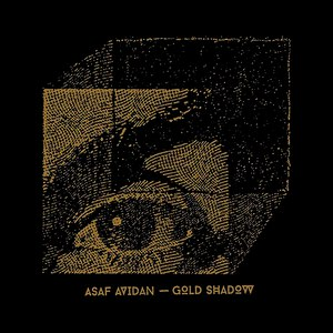 Asaf Avidan альбом Gold Shadow
