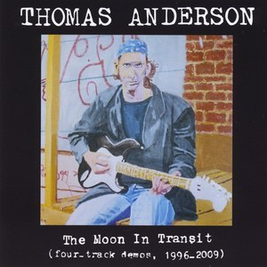 Thomas Anderson альбом The Moon In Transit