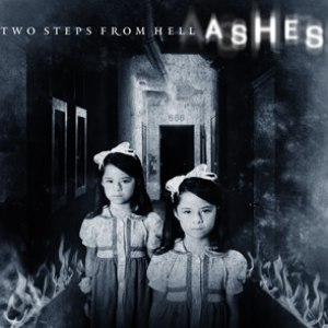 Two Steps From Hell альбом Ashes