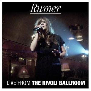 Rumer альбом Live From The Rivoli Ballroom EP