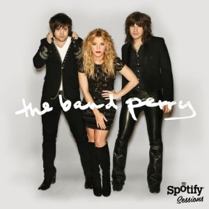 The Band Perry альбом Spotify Sessions