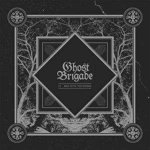 Ghost Brigade альбом IV - One with the Storm