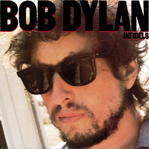 Bob Dylan альбом Infidels