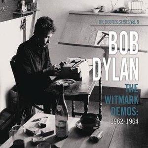 Bob Dylan альбом The Witmark Demos: 1962-1964 (The Bootleg Series Vol. 9)
