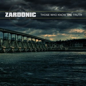Zardonic альбом Those Who Know The Truth