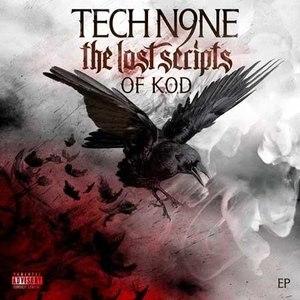 Tech N9ne альбом The Lost Scripts Of K.O.D.