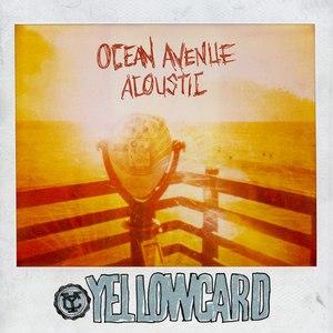 Yellowcard альбом Ocean Avenue Acoustic