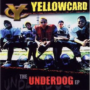 Yellowcard альбом The Underdog EP