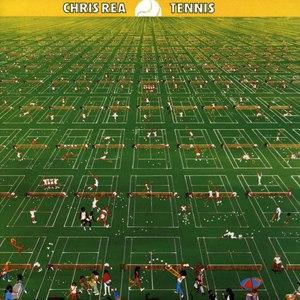 Chris Rea альбом Tennis