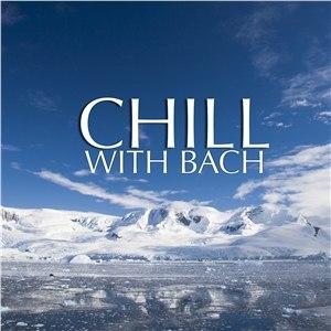 Johann Sebastian Bach альбом Chill with Bach