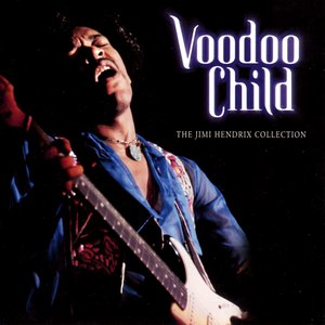Jimi Hendrix альбом Voodoo Child: The Jimi Hendrix Collection