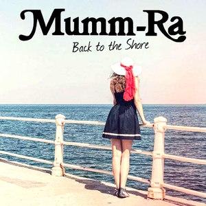 Mumm-Ra альбом Back To The Shore
