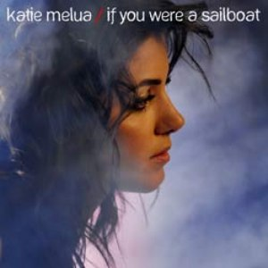 Katie Melua альбом If You Were A Sailboat