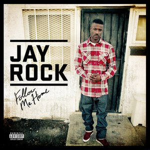 Jay Rock альбом Follow Me Home