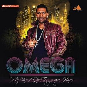 Omega альбом Si Te Vas / Que Tengo Que Hacer