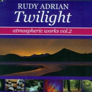 Rudy Adrian альбом Twilight