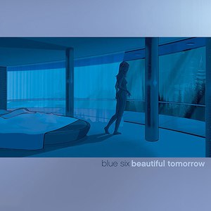 Blue Six альбом Beautiful Tomorrow