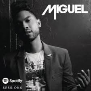 Miguel альбом Spotify Sessions London