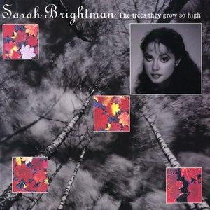 Sarah Brightman альбом The Trees They Grow so High