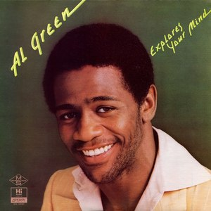 Al Green альбом Al Green Explores Your Mind