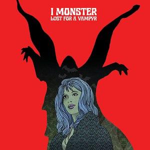 I Monster альбом Lust for a Vampyr Part 1