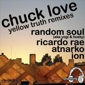 Chuck Love альбом Yellow Truth Remixes