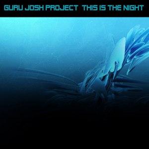 Guru Josh Project альбом This Is The Night