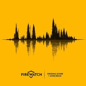 Chris Remo альбом Firewatch Original Score