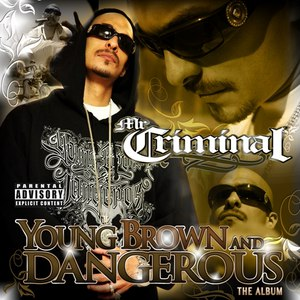 Mr. Criminal альбом Young Brown And Dangerous