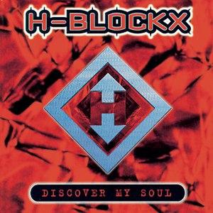 H-Blockx альбом Discover My Soul