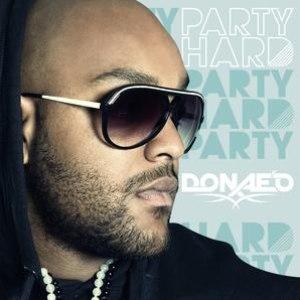 Donae'o альбом Party Hard