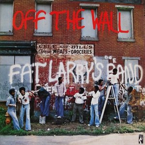 Fat Larry's Band альбом Off The Wall