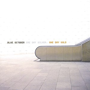 Blue October альбом One Day Silver, One Day Gold