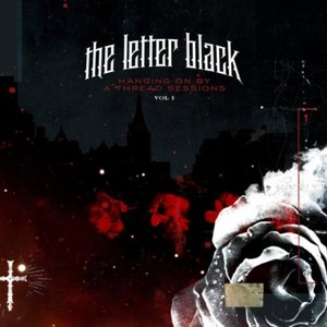 The Letter Black альбом Hanging On By a Thread Sessions, Vol. 1 - EP