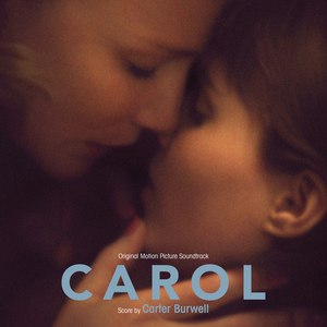 Carter Burwell альбом Carol (Original Motion Picture Soundtrack)