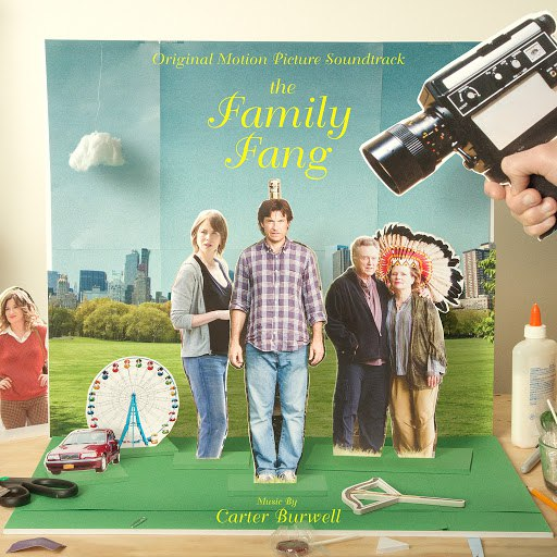 Carter Burwell альбом The Family Fang (Original Motion Picture Soundtrack)