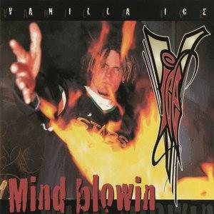 Vanilla Ice альбом Mind Blowin'