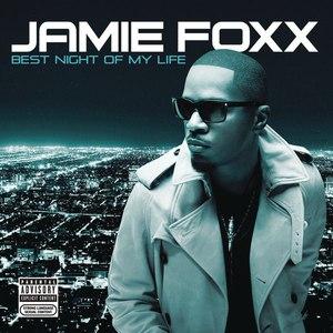 Jamie Foxx альбом Best Night Of My Life