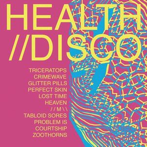 Health альбом HEALTH//DISCO