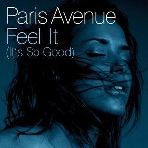 Paris Avenue альбом Feel It (It's So Good)